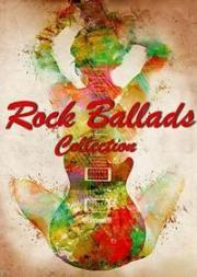 Rock Ballads - The Collection 1991-1997