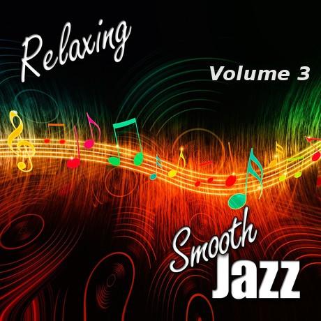 Relaxing Jazz: Volume 3